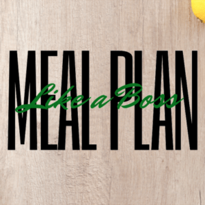 Interested in saving money while you eat like a King? Learn to Meal Plan Like a Boss!